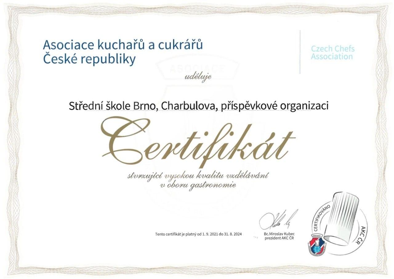 Certifikát od Asociace kuchařů a cukrářů ČR
